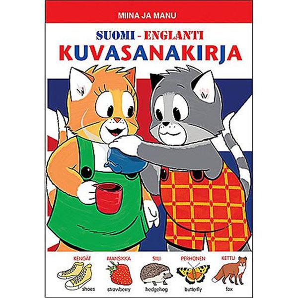 Satukustannus Miinan ja Manun Suomi-Englanti kuvasanakirja | Leikkien.fi verkkokauppa